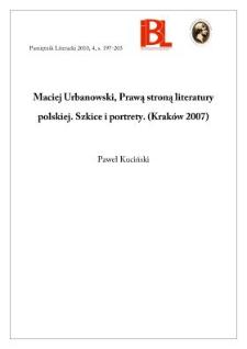 Maciej Urbanowski, Prawą stroną literatury polskiej. Szkice i portrety. (Kraków 2007)