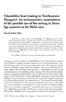 Palaeolithic heat treating in Northeastern Hungary?: An archaeometric examination of the possible use of fire-setting in Stone Age quarries in the Bükk area