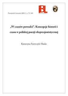 """""""W czasów powodzi"""". Koncepcje historii i czasu w polskiej poezji ekspresjonistycznej"""