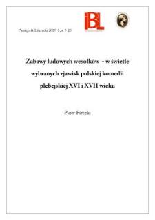 Zabawy ludowych wesołków – w świetle wybranych zjawisk polskiej komedii plebejskiej XVI i XVII wieku
