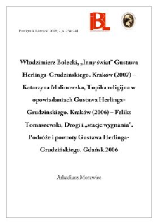 """W. Bolecki,""""Inny świat"""" G.Herlinga-Grudzińskiego; K. Malinowska,Topika religijna w opowiadaniach...; F.Tomaszewski, Drogi i """"stacje wygnania"""""""