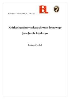 Krótka charakterystyka archiwum domowego Jana Józefa Lipskiego
