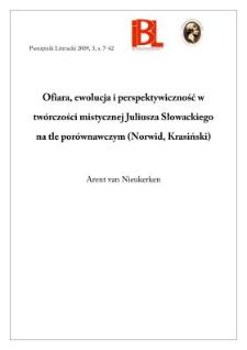 Ofiara, ewolucja i perspektywiczność w twórczości mistycznej Juliusza Słowackiego na tle porównawczym (Norwid, Krasiński)