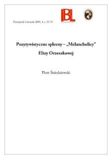 """Pozytywistyczne spleeny – """"Melancholicy"""" Elizy Orzeszkowej"""