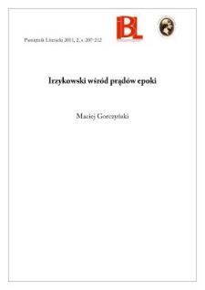 Irzykowski wśród prądów epoki. Rec.: Sylwia Panek, Krytyk w przestrzeniach literatury i filozofii.[...] Poznań 2006