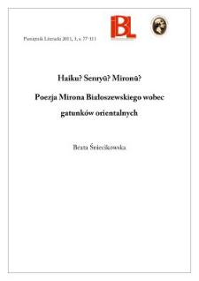 Haiku? Senryū? Mironū? Poezja Mirona Białoszewskiego wobec gatunków orientalnych