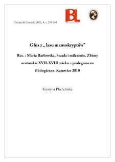 """Głos z """"lasu manuskryptów"""". Rec.: M. Barłowska, Swada i milczenie. Zbiory oratorskie XVII–XVIII wieku – prolegomena filologiczne"""
