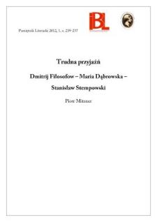 Trudna przyjaźń. Dmitrij Fiłosofow – Maria Dąbrowska – Stanisław Stempowski