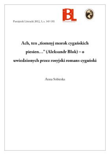 """Ach, ten """"tiomnyj morok cyganskich piesien..."""" (Aleksandr Błok) – o uwiedzionych przez rosyjski romans cygański"""
