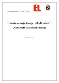 """Historia, narracja, kreacja – """"Boski Juliusz"""" i """"Nazo poeta"""" Jacka Bocheńskiego"""