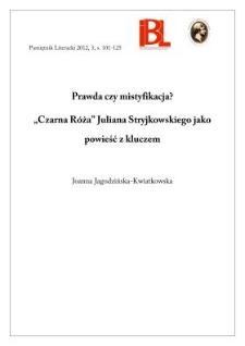 """Prawda czy mistyfikacja? """"Czarna róża"""" Juliana Stryjkowskiego jako powieść z kluczem"""
