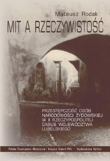 Mit a rzeczywistość : przestępczość osób narodowości żydowskiej w II Rzeczypospolitej : casus województwa lubelskiego