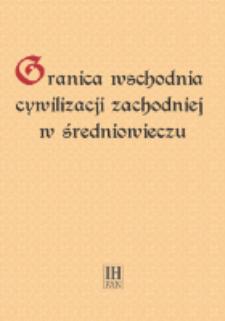 Polska - Ruś w XI-XII wieku : granica misyjności