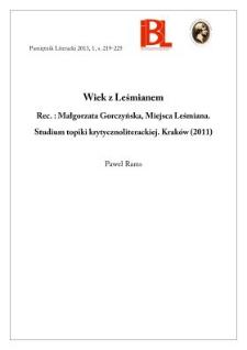 Wiek z Leśmianem, Rec.: Małgorzata Gorczyńska, Miejsca Leśmiana. Studium topiki krytycznoliterackiej. Kraków 2011