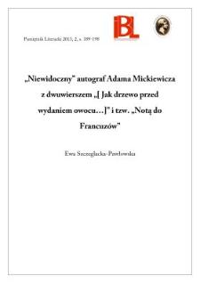 """""""Niewidoczny"""" autograf Adama Mickiewicza z dwuwierszem """"[Jak drzewo przed wydaniem owocu...]"""" i tzw. """"Notą do Francuzów"""""""