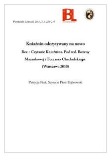 Kniaźnin odczytywany na nowo. Rec.: Czytanie Kniaźnina. Pod redakcją Bożeny Mazurkowej i Tomasza Chachulskiego. (Warszawa 2010)