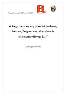 """W kręgu literatury antyżydowskiej w dawnej Polsce – """"Prognosticon, albo zalecenie cielęcia smrodliwego [...]"""""""
