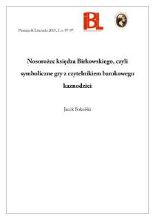 Nosorożec księdza Birkowskiego, czyli symboliczne gry z czytelnikiem barokowego kaznodziei