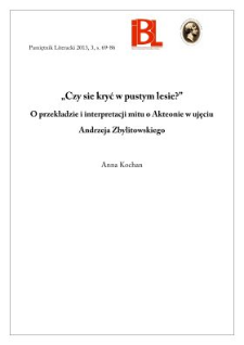 """""""Czy sie kryć w pustym lesie?"""" O przekładzie i interpretacji mitu o Akteonie w ujęciu Andrzeja Zbylitowskiego"""