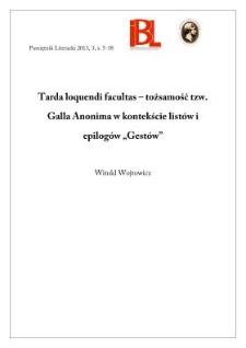 """Tarda loquendi facultas – tożsamość tzw. Galla Anonima w kontekście listów i epilogów """"Gestów"""""""