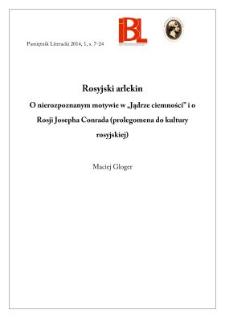 """Rosyjski arlekin. O nierozpoznanym motywie w """"Jądrze ciemności"""" i o Rosji Josepha Conrada (prolegomena do kultury rosyjskiej)"""