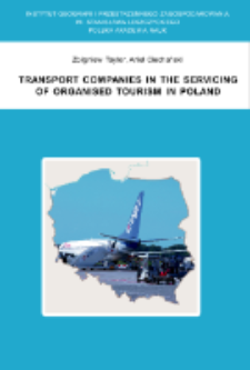 Transport companies in the servicing of organised tourism in Poland = Przedsiębiorstwa transportowe w obsłudze zorganizowanego ruchu turystycznego w Polsce
