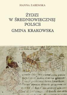 Żydzi w średniowiecznej Polsce : gmina krakowska