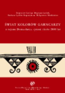 Świat kolorów garncarzy z rejonu Domasławia sprzed około 2800 lat