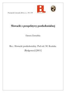 Słowacki z perspektywy postkolonialnej. Rec.: Słowacki postkolonialny. Red. Michał Kuziak. Bydgoszcz [2011]