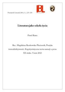 Literatura jako szkoła życia. Rec.: Magdalena Rembowska-Płuciennik, Poetyka intersubiektywności. Kognitywistyczna teoria narracji a proza XX wieku. Toruń 2012