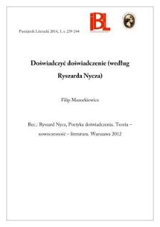 Doświadczyć doświadczenie (według Ryszarda Nycza). Rec.: Ryszard Nycz, Poetyka doświadczenia. Teoria – nowoczesność – literatura. Warszawa 2012