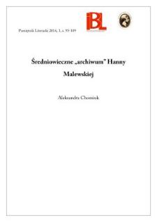 """Średniowieczne """"archiwum"""" Hanny Malewskiej"""