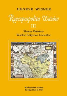 Rzeczpospolita Wazów. 3, Sławne Państwo, Wielkie Księstwo Litewskie