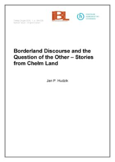Borderland discourse and the question of the other – stories from Chełm land