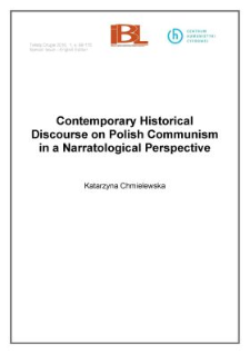 Contemporary historical discourse on Polish communism in a narratological perspective