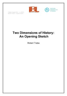 Two dimensions of history: an opening sketch