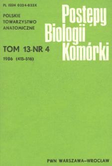 Postępy biologii komórki, Tom 13 nr 4, 1986
