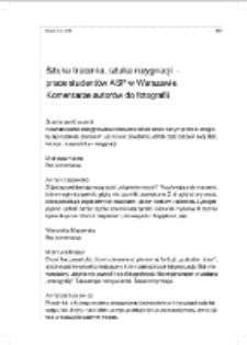 Sztuka tracenia, sztuka rezygnacji – prace studentów ASP w Warszawie. Komentarze autorów do fotografii