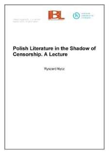 Polish Literature in the Shadow of Censorship. A Lecture