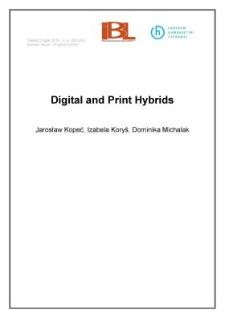 Digital and print hybrids