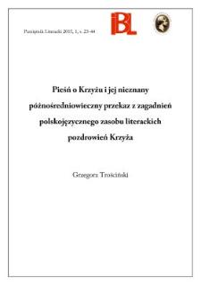 Pieśń o Krzyżu i jej nieznany późnośredniowieczny przekaz. Z zagadnień polskojęzycznego zasobu literackich pozdrowień Krzyża