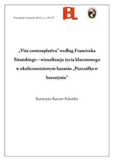 """""""Vita contemplativa"""" według Franciszka Sitańskiego – wizualizacja życia klasztornego w okolicznościowym kazaniu """"Pszczółka w bursztynie"""""""