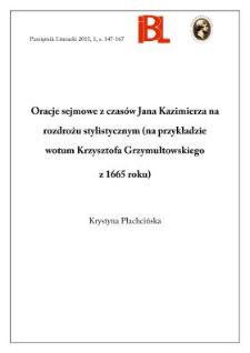 Oracje sejmowe z czasów Jana Kazimierza na rozdrożu stylistycznym (na przykładzie wotum Krzysztofa Grzymułtowskiego z 1665 roku)