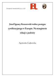 Józef Ignacy Kraszewski wobec postępu cywilizacyjnego w Europie. Na marginesie relacji z podróży