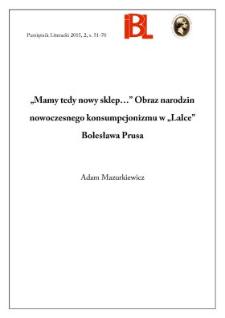 """""""Mamy tedy nowy sklep..."""". Obraz narodzin nowoczesnego konsumpcjonizmu w """"Lalce"""" Bolesława Prusa"""