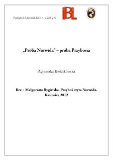 """""""Próba Norwida"""" – próba Przybosia. Rec.: Małgorzata Rygielska, """"Przyboś czyta Norwida"""". Katowice 2012"""