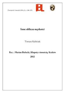 Inne oblicza męskości. Rec.: Marian Bielecki, Kłopoty z innością. Kraków 2012