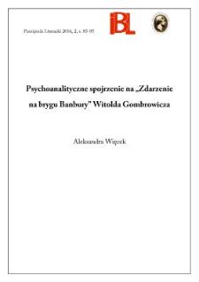 """Psychoanalityczne spojrzenie na """"Zdarzenia na brygu Banbury"""" Witolda Gombrowicza"""