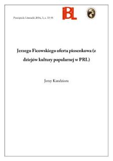 Jerzego Ficowskiego oferta piosenkowa (z dziejów kultury popularnej w PRL)
