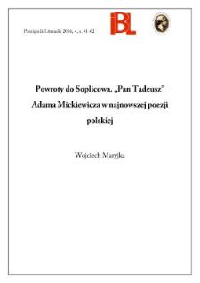 """Powroty do Soplicowa. """"Pan Tadeusz"""" Adama Mickiewicza w najnowszej poezji polskiej"""